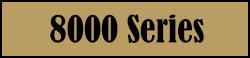 8000 Series